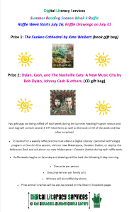 Dig Lit Summer Reading Raffle Poster Week 4 July 25, 2015