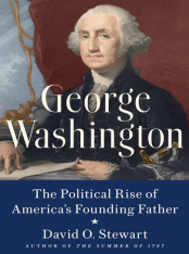 George Washington Political Rise