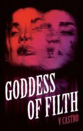 Goddess Of Filth