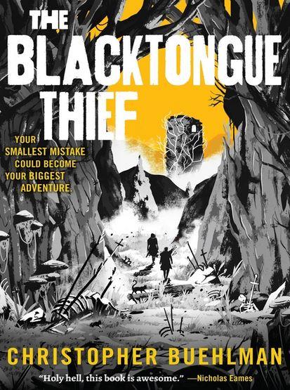The Blacktongued Thief