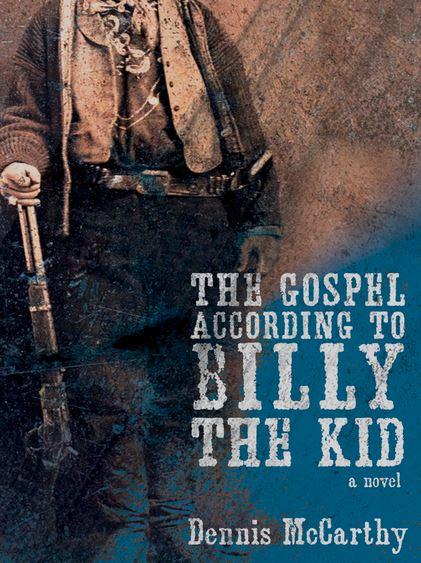 The Gospel According To Billy The Kid