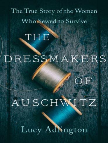 Dressmaker of Auschwitz